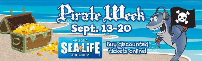 Pirate Week Sea Life Arizona