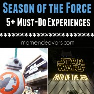 Disneyland's Season of the Force: 7 Must-Do Star Wars Experiences