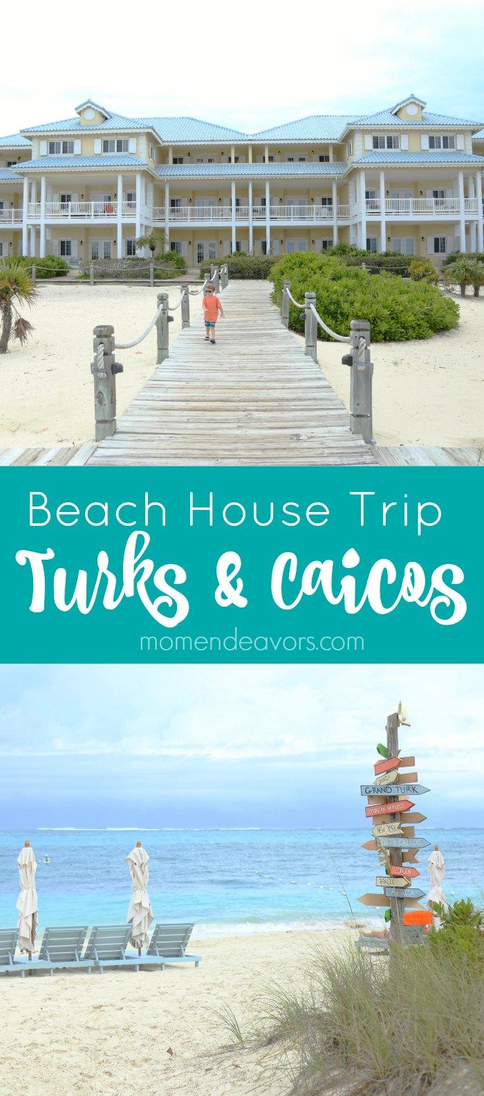 Beach House Turks & Caicos Trip Idea