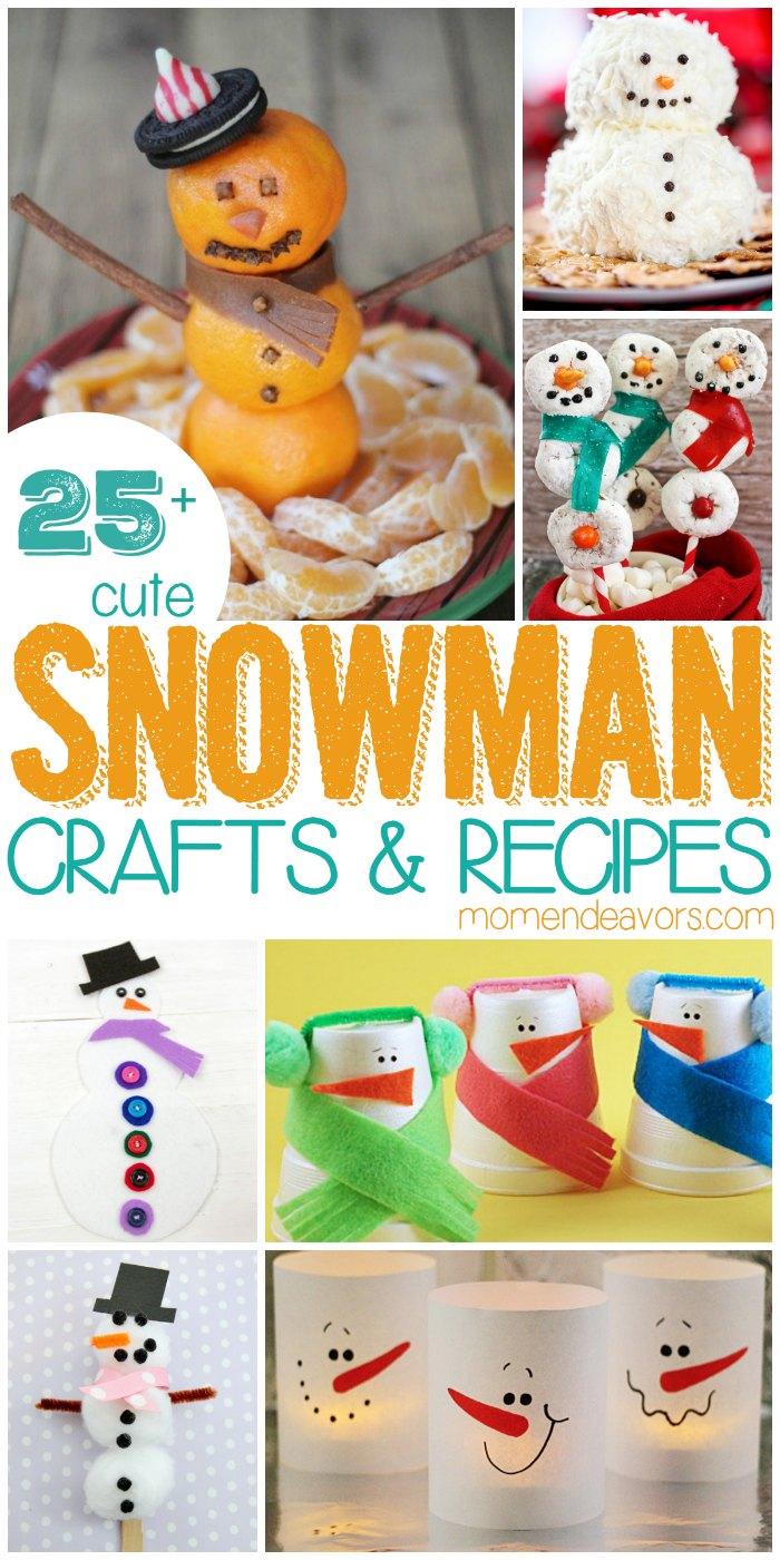Snowman Crafts & Recipes
