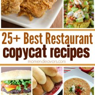 25+ Best Restaurant Copycat Recipes