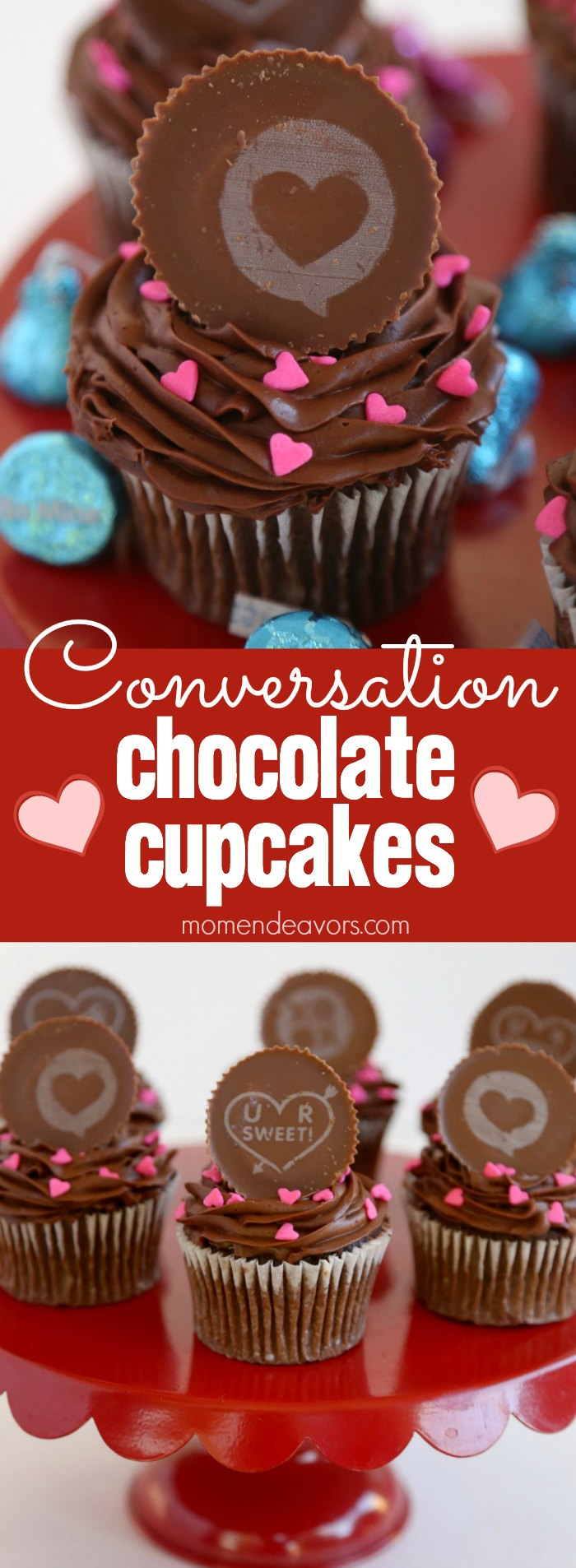 Conversation Hearts Chocolate Valentine's Cupcakes