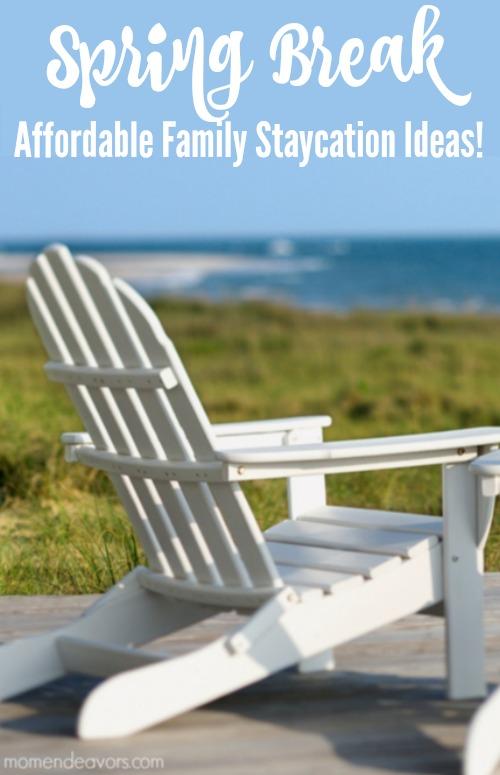 Family Spring Break Staycation Ideas