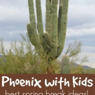 Best Phoenix Spring Break Activities with Kids! {Ticket GIVEAWAY!}