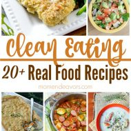 20+ Clean Eating Real Food Recipes