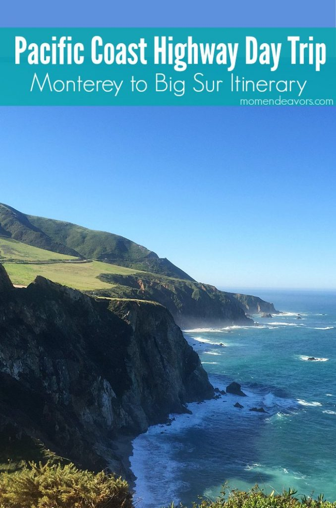 Pacific Coast Highway Drive >> Pacific Coast Highway – Monterey to Big Sur 1-Day Family Travel Itinerary