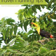10 Costa Rica Travel Planning Tips