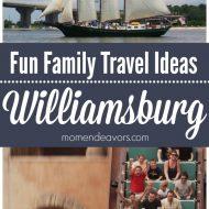 Fun Family Travel Ideas in Greater Williamsburg