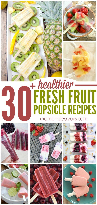 Healthy Homemade Fresh Fruit Popsicles