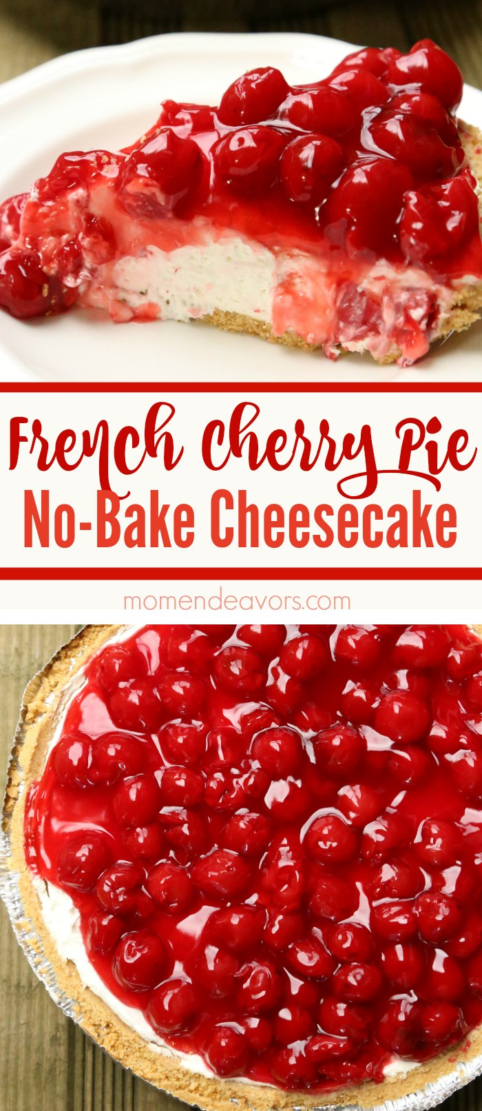 French Cherry Pie No-Bake Cheesecake