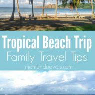 Tropical Beach Vacation Packing Tips