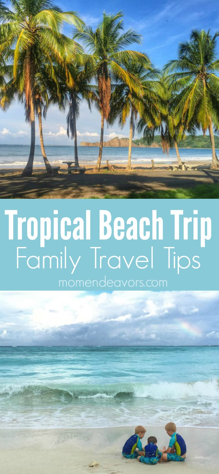 Tropical Beach Trip Family Travel Tips