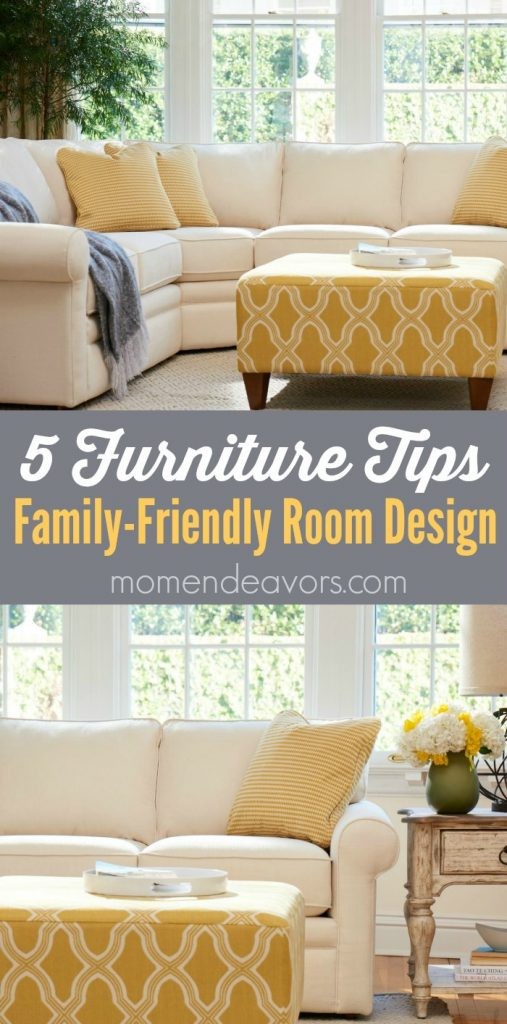 5 Furniture Tips For Family Friendly Rooms