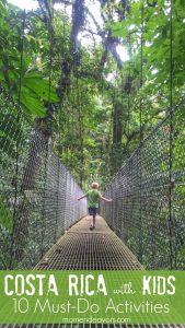 10+ Must-Do Activities in Costa Rica with Kids