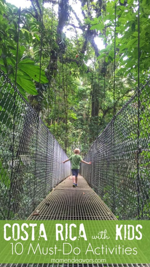 10 Must Do Activities In Costa Rica With Kids