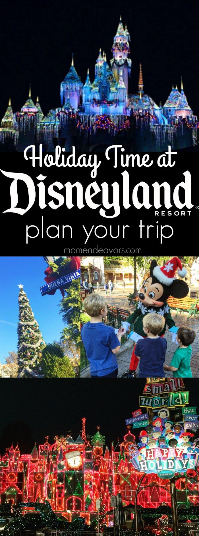 Holidays At Disneyland Resort Reasons To Plan A Visit