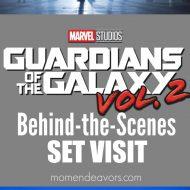 Guardians of the Galaxy Vol.2 Set Visit