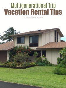 Multigenerational Trip Vacation Rental Tips