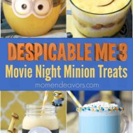 Despicable Me 3 Minions Movie Night Treats