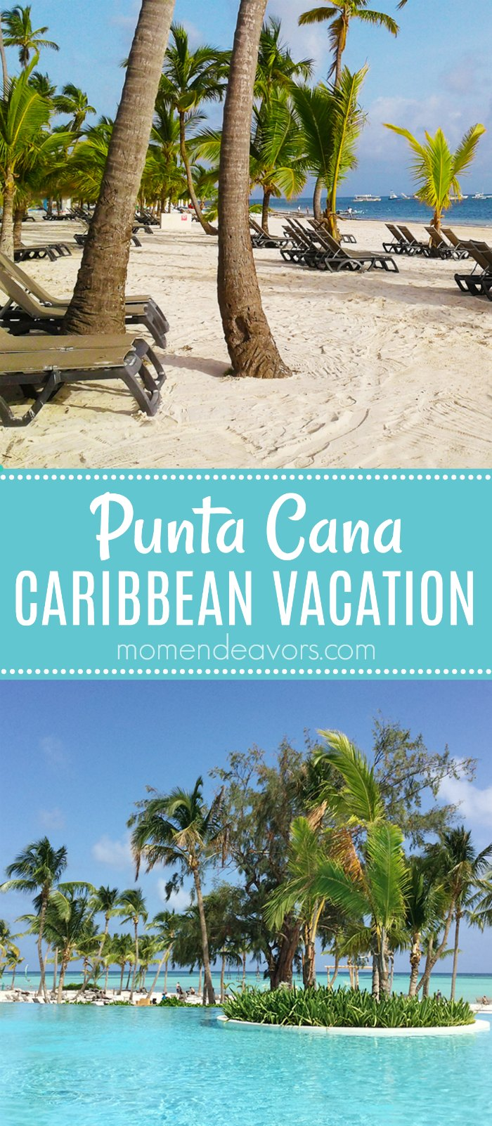 Take A Trip To Punta Cana In The Caribbean