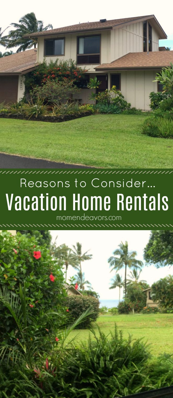 Reasons to Consider Vacation Home Rentals