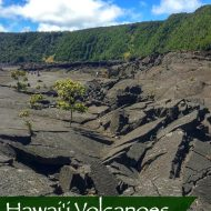 Hawaii Volcanoes National Park Tips