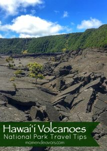 Hawaii Volcanoes National Park Tips