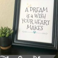 "Disney ""A Dream is a Wish"" Printable"