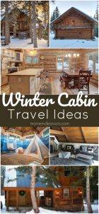 Winter Cabin Travel Ideas