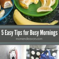 5 Easy Tips for Busy Mornings