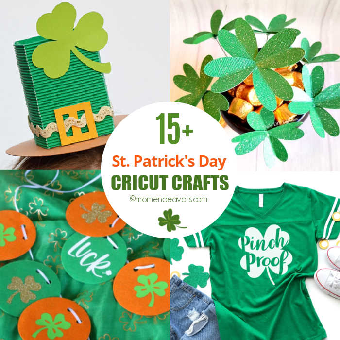 Collage of St. Patrick's Day crafts made with Cricut